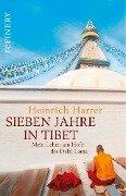 Sieben Jahre in Tibet - Mein Leben am Hofe des Dalai Lama - Heinrich Harrer