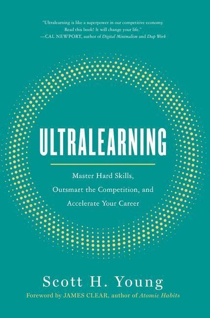 Ultralearning - Scott Young