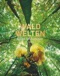 Waldwelten - Kilian Schönberger, Viktoria Urmersbach