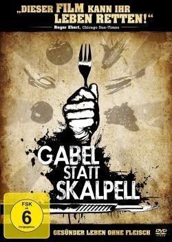 Gabel statt Skalpell - Gesünder leben ohne Fleisch - T. Colin Campbell