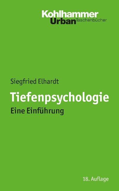 Tiefenpsychologie - Siegfried Elhardt