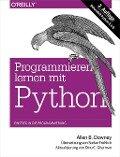 Programmieren lernen mit Python - Allen B. Downey