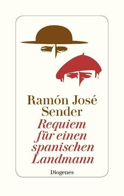 Requiem für einen spanischen Landmann - Ramon J. Sender