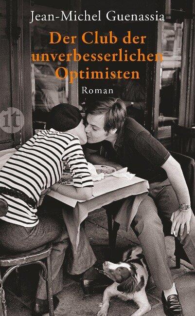 Der Club der unverbesserlichen Optimisten - Jean-Michel Guenassia