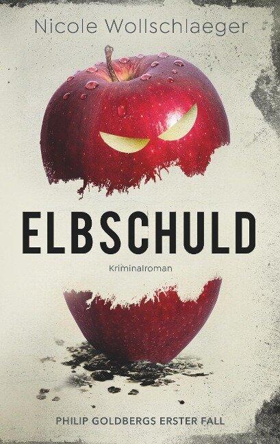 Elbschuld - Nicole Wollschlaeger