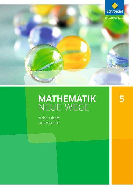 Mathematik Neue Wege SI 5. Arbeitsheft. G9. Niedersachsen -