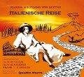 Die italienische Reise - Johann Wolfgang von Goethe