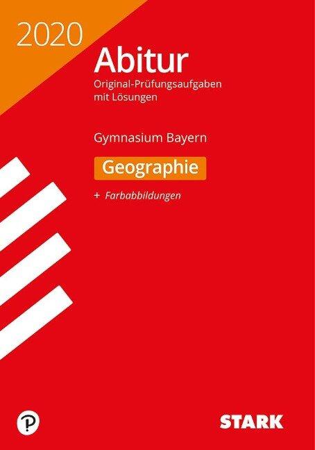 STARK Abiturprüfung Bayern 2020 - Geographie -