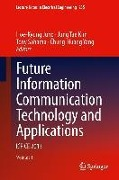 Future Information Communication Technology and Applications -