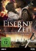Die eiserne Zeit - Lieben und Töten im Dreißigjährigen Krieg -