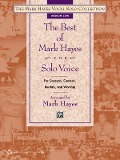 The Best of Mark Hayes for Solo Voice (Book) - Mark Hayes