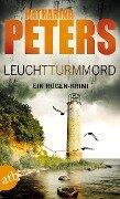 Leuchtturmmord - Katharina Peters