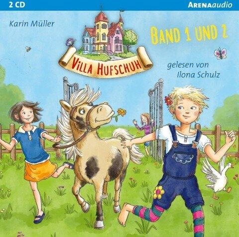 Villa Hufschuh (1 & 2). Ein Pony sorgt für Trubel und Rettung für das Minischwein - Karin Müller