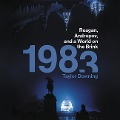 1983: Reagan, Andropov, and a World on the Brink - Taylor Downing