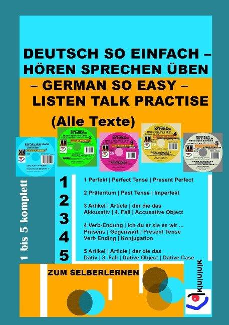 Deutsch So Einfach - Hören Sprechen Üben - German So Easy - Listen Talk Practise (Alle Texte) - Klaus Jans