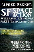 SF Space Action Weltraum Abenteuer Paket Weihnachten 2018 - Alfred Bekker, Wilfried A. Hary, Freder van Holk, Antje Ippensen, Marten Munsonsius