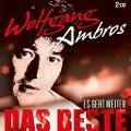 Es geht weiter - Das Beste - Wolfgang Ambros