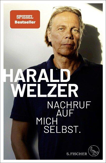 Nachruf auf mich selbst. - Harald Welzer