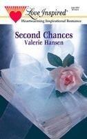 Second Chances (Mills & Boon Love Inspired) - Valerie Hansen