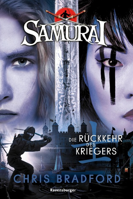 Samurai, Band 9: Die Rückkehr des Kriegers - Chris Bradford