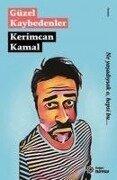 Güzel Kaybedenler - Kerimcan Kamal