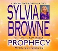 Prophecy: What the Future Holds for You - Sylvia Browne