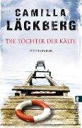 Die Töchter der Kälte - Camilla Läckberg