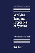 Verifying Temporal Properties of Systems - J. C. Bradfield