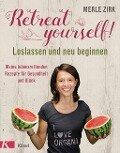 Retreat yourself! - Merle Zirk