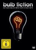 Bulb Fiction - Christoph Mayr, Andreas Lucas