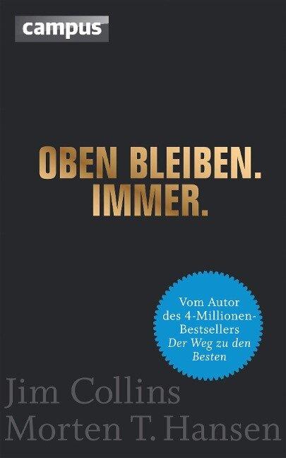 Oben bleiben. Immer - Jim Collins, Morten T. Hansen
