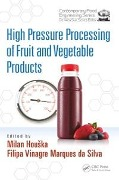 High Pressure Processing of Fruit and Vegetable Products -