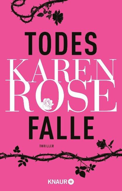 Todesfalle - Karen Rose