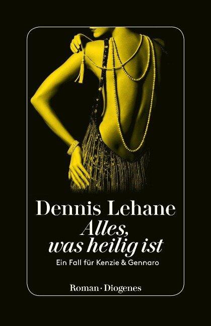 Alles, was heilig ist - Dennis Lehane