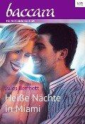 Heiße Nächte in Miami - Jules Bennett
