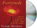 Fortytude - Sarah Brokaw
