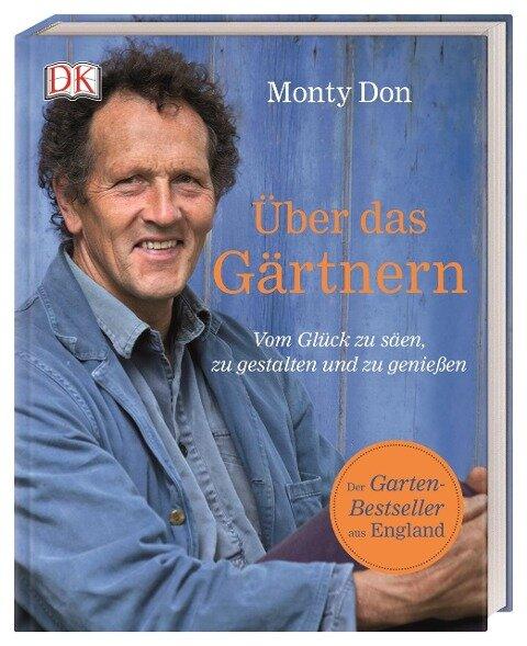 Über das Gärtnern - Monty Don