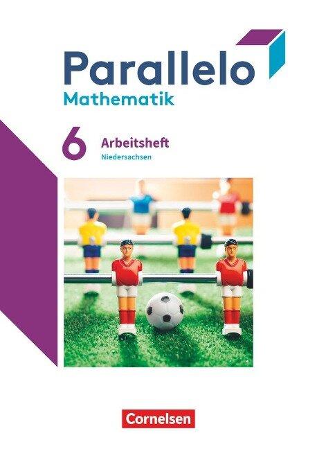 Parallelo 6. Schuljahr - Niedersachsen - Arbeitsheft mit Lösungen -
