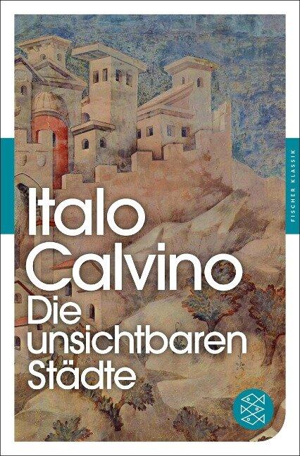Die unsichtbaren Städte - Italo Calvino