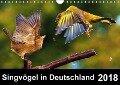 Singvögel in Deutschland (Wandkalender 2018 DIN A4 quer) - Lutz Klapp