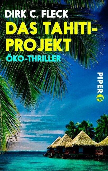 Das Tahiti-Projekt - Dirk C. Fleck