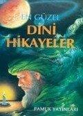 En Güzel Dini Hikayeler - Ahmed sihabüddin el Kalyubi