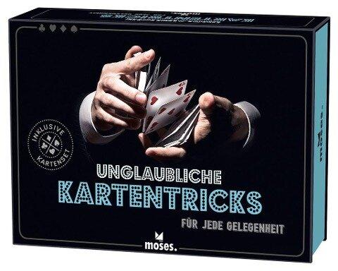 Unglaubliche Kartentricks - Anke Küpper