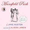Mansfield Park: With Opinions on the Novel from Austen's Family and Friends - Jane Austen