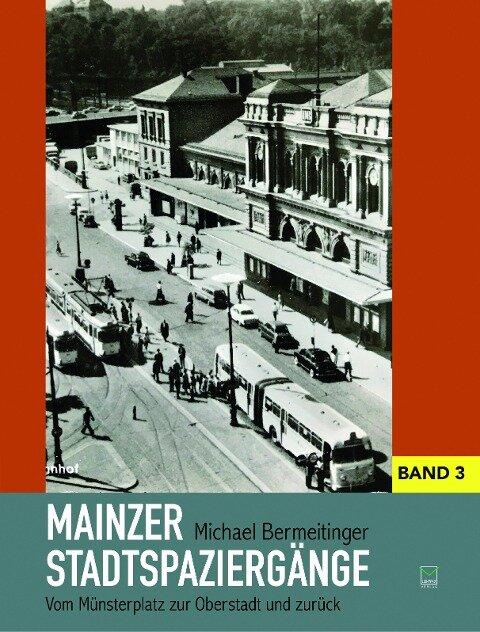 Mainzer Stadtspaziergänge 03 - Michael Bermeitinger
