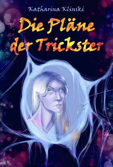 Die Pläne der Trickster - Katharina Klinski