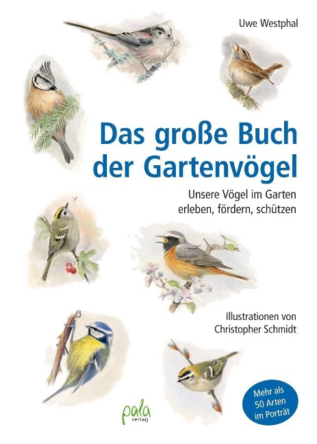 Das große Buch der Gartenvögel - Uwe Westphal