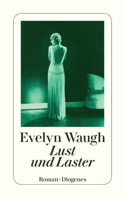 Lust und Laster - Evelyn Waugh