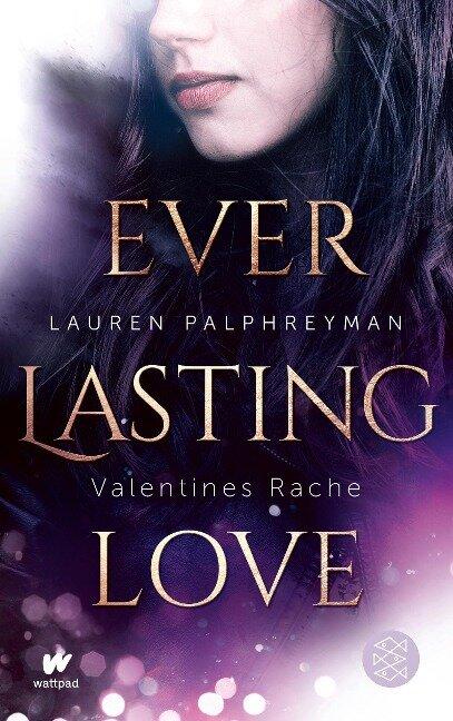 Everlasting Love 2 - Valentines Rache - Lauren Palphreyman