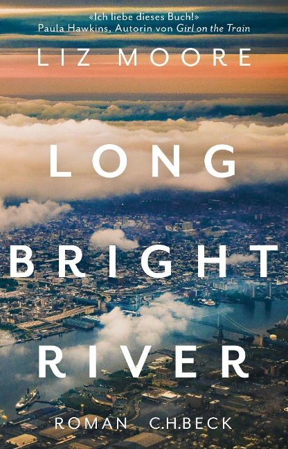 Long Bright River - Liz Moore
